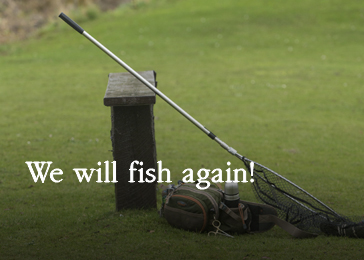 we-will-fish-again